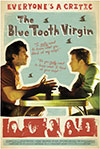 The Blue Tooth Virgin, a fim by Russell Brown